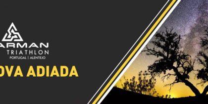 STARMAN PORTUGAL ALENTEJO – Adiado para 17 de Julho de 2022