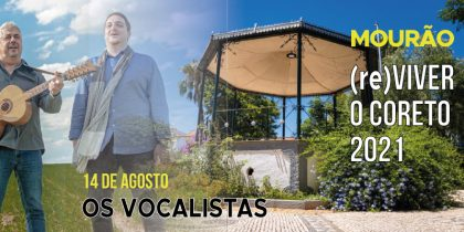 Os Vocalistas – 14 Agosto